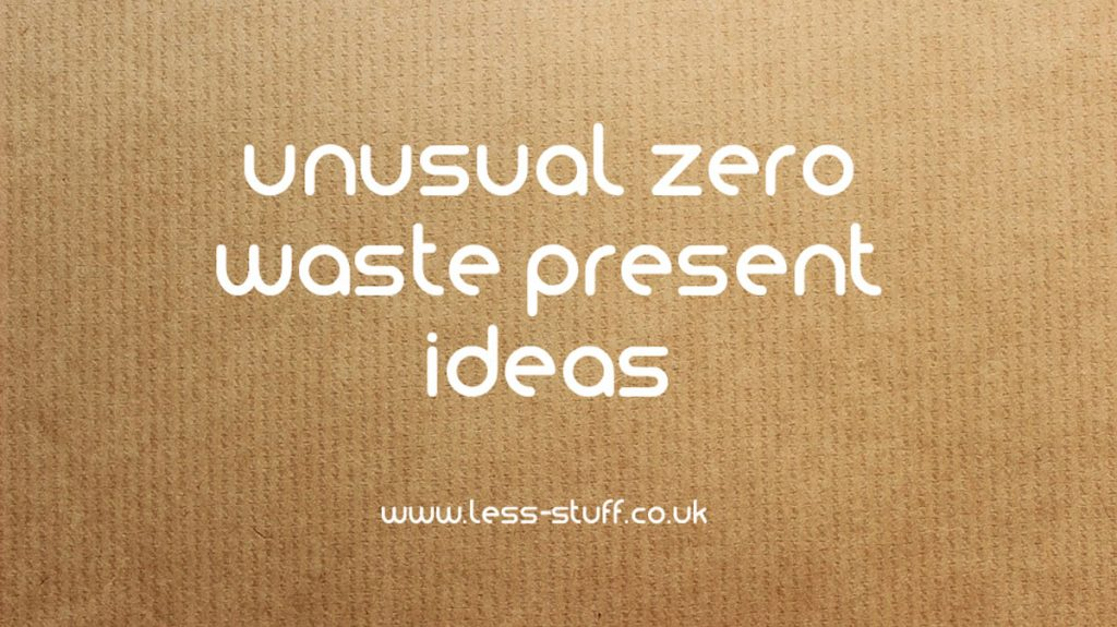 unusual zero waste present ideas