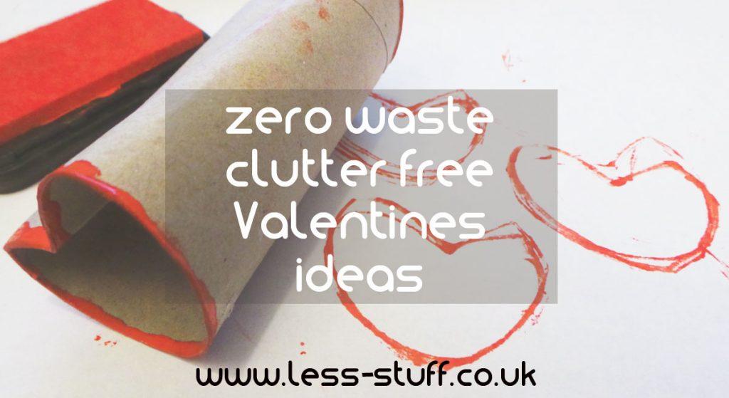 zero waste and clutter free Valentines ideas