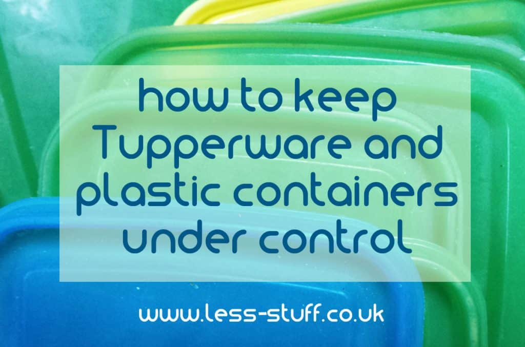 tupperware clutter